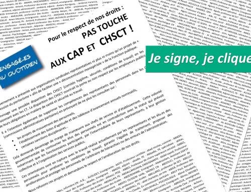 Pétition pour le respect de nos droits : PAS TOUCHE AUX CAP ET CHSCT !